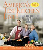 America's Test Kitchen 2005 TV Companion by…