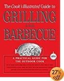 The Cook's Illustrated Guide To Grilling And Barbecue