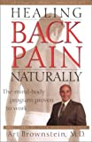 Borysenko, Joan: Healing Back Pain Naturally: The Mind-Body Program Proven to Work