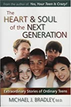 The Heart & Soul of the Next Generation:…