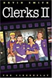 Smith, Kevin: Clerks II: The Screenplay