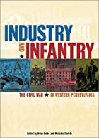 Industry and Infantry: The Civil War in…