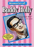Dawson, Jim: Memories of Buddy Holly : In the Words of His Friends, His Fans and Himself