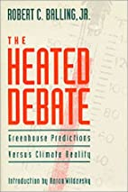 The Heated Debate: Greenhouse Predictions…