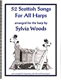 Sylvia Woods: 52 Scottish Songs For All Harps