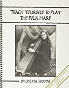 Teach Yourself to Play the Folk Harp 30th…