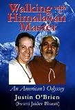 Justin O'Brien: Walking with a Himalayan Master