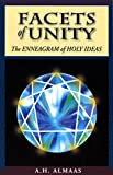 Almaas, A. H.: Facets of Unity: The Enneagram of Holy Ideas