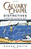 Smith, Chuck: Calvary Chapel Distinctives