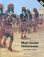 Hopi Snake Ceremonies: An Eyewitness Account…