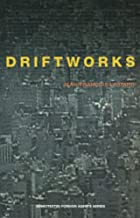 Driftworks (Semiotext(e) / Foreign Agents)&hellip;