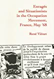 Vienet, Rene: Enrages and Situationists in the Occupation Movement, France, May &#39;68