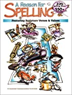 A Reason for Spelling: Student Workbook…