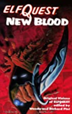 Elfquest - New Blood by Wendy Pini