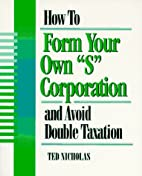 How to Form Your Own S Corporation and…
