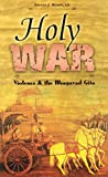 Rosen, Steven J.: Holy War: Violence And The Bhagavad Gita