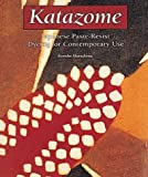 Murashima, Kumiko: Katazome: Japanese Paste-Resist Dyeing for Contemporary Use