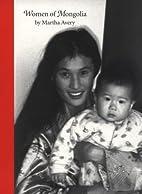 Women of Mongolia by Martha Avery