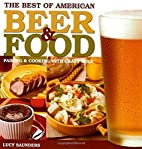 The Best of American Beer and Food: Pairing…