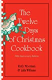 Moorman, Ruth: The 12 Days of Christmas Cookbook: Planning & Preparing Quick Meals for One