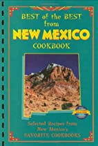 Best of the Best from New Mexico Cookbook by…
