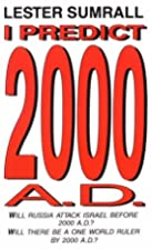 I Predict 2000 A.D. by Lester Frank Sumrall