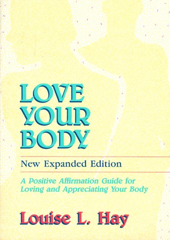 love-your-body-a-positive-affirmation-guide-for-loving-and-appreciating-your-body