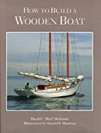 How to Build a Wooden Boat by David C.…