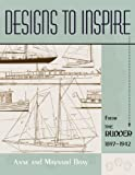 Bray, Maynard: Designs to Inspire: From the Rudder 1897-1942