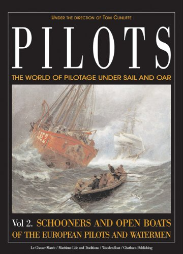 pilots-the-world-of-pilotage-under-sail-and-oar-schooners-and-open-boats-of-the-european-pilots-and-watermen