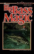 Doug Hannon's Big Bass Magic by Douglas…