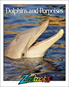 Dolphins & Porpoises by Beth Wagner Brust