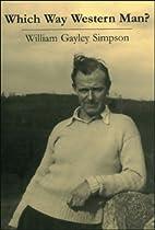 Which Way Western Man? by William Gayley…