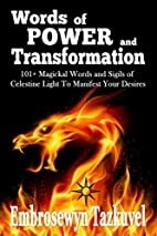 WORDS OF POWER and TRANSFORMATION: 101+…