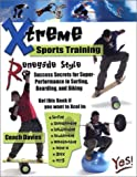 Davies, Coach: Xtreme Sports Training-Renegade Style