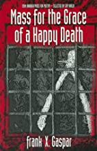 Mass for the Grace of a Happy Death: 1994…