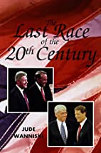 The last race of the 20th century by Jude…