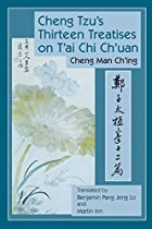 Cheng-Tzu's Thirteen Treatises on T'ai Chi&hellip;