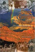 Grand Canyon Women: Lives Shaped by…