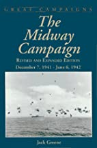 The Midway Campaign: December 7, 1941 - June…
