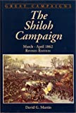 Martin, David G.: The Shiloh Campaign: March-April 1862