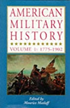 American Military History: 1775-1902 by…