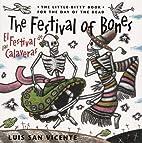 Festival of Bones / El Festival de las…