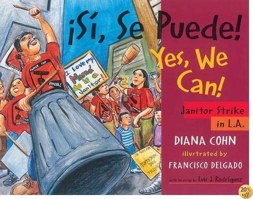 Â¡Si, Se Puede! / Yes, We Can!: Janitor Strike in L.A. (English and Spanish Edition)