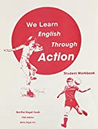 We Learn English Through Action Student…