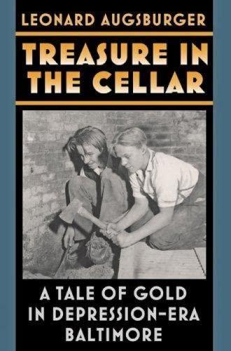 treasure-in-the-cellar-a-tale-of-gold-in-depression-era-baltimore