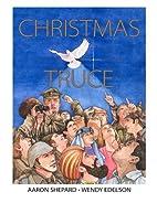 Christmas Truce by Aaron Shepard