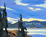Cole, John: John Cole: The Enduring Northwest Landscape