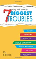 Dealing with Your Kids': 7 Biggest Problems…