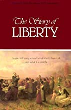 The Story of Liberty: So You Will Comprehend…